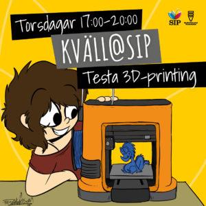 Kväll@SIP Testa 3D-printing